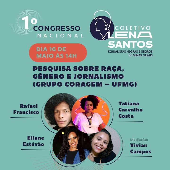 Participação do Coragem no Primeiro Congresso Nacional, promovido pelo   Coletivo Lena Santos de Jornalistas Negras e Negros.