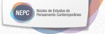 NEPC - Núcleo de Estudos do Pensamento Contemporâneo